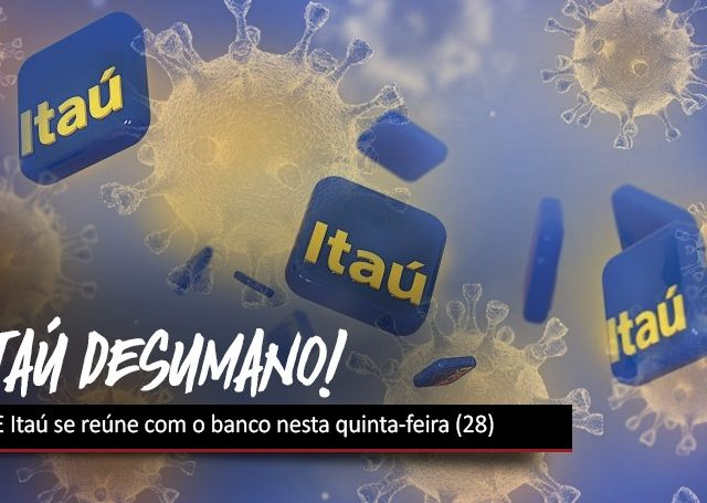 COE do Itaú vai debater cobrança de metas durante ...