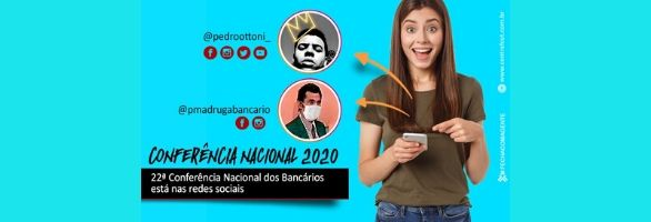 Bancários: Conferência Nacional, nestes dias 17 e 18, será digital