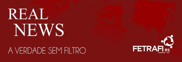 """Fetrafi-RS lança """"Real News: a verdade sem filtro"""""""