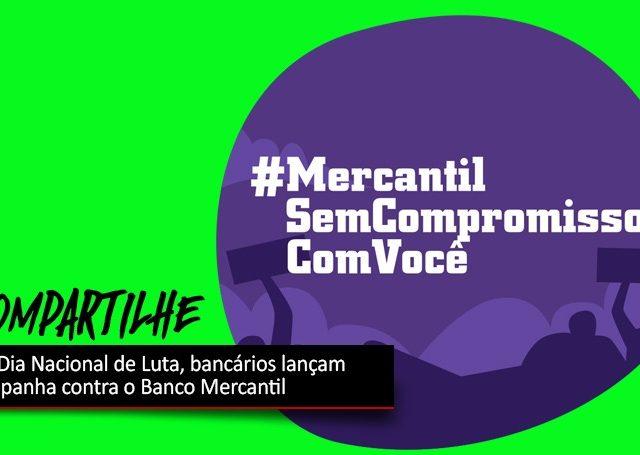 Bancários do Mercantil realizam Dia Nacional de Lutas contra ...