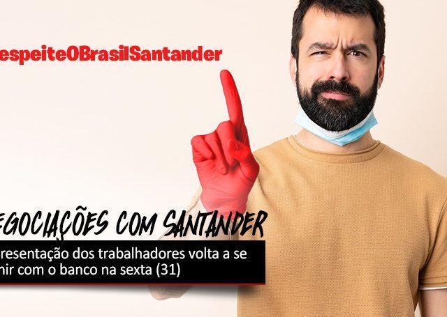 Negociações com Santander continuam na sexta, 31