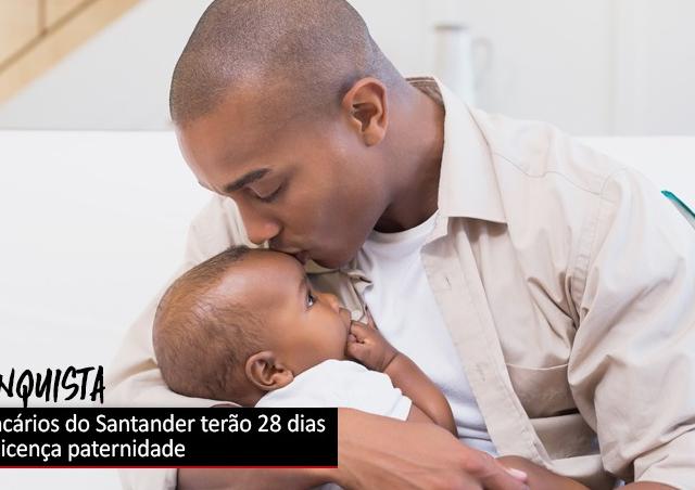 Santander deverá ampliar licença paternidade dos empregados