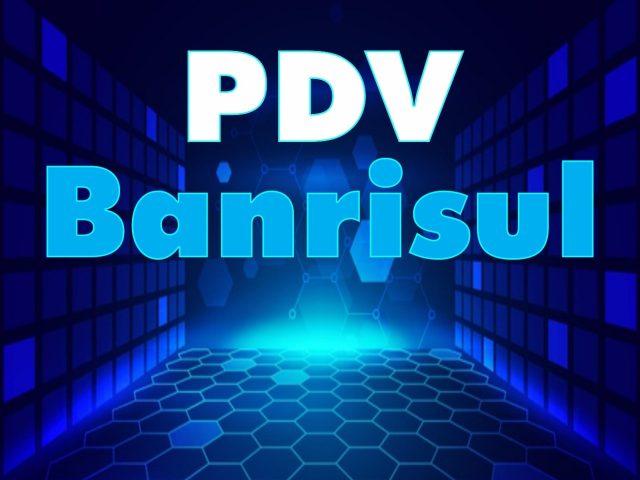 PDV Banrisul: esclareça suas dúvidas