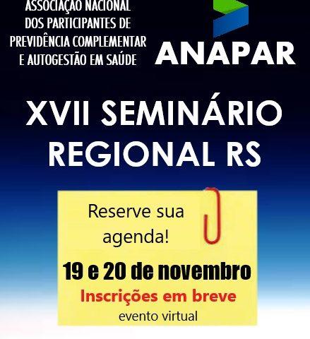 Vem aí o XVII Seminário da ANAPAR Regional RS