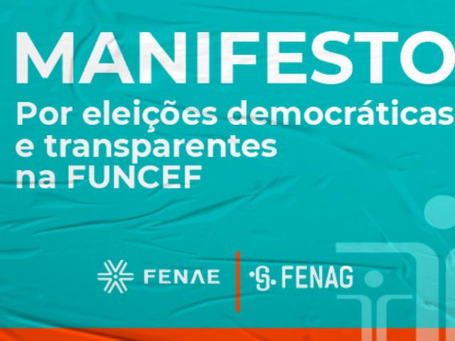 Fenae e Fenag lançam manifesto em defesa de eleiçõ...