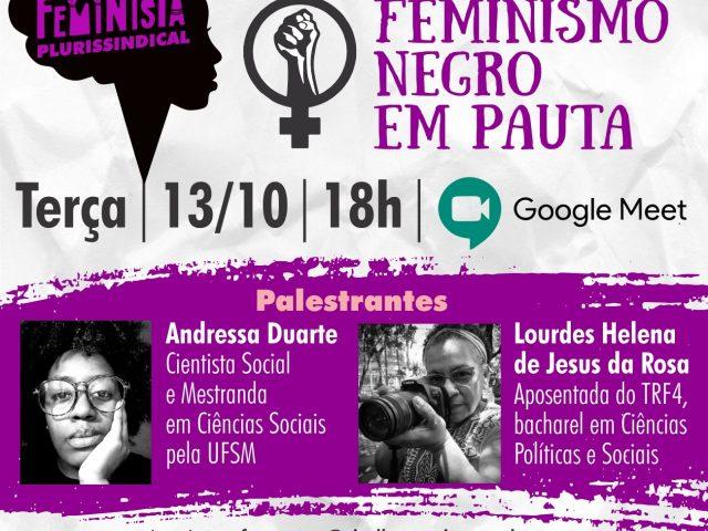 Feminismo negro é tema de roda de conversa on line na ...