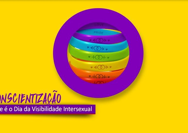 26/10: Dia da Visibilidade Intersexual
