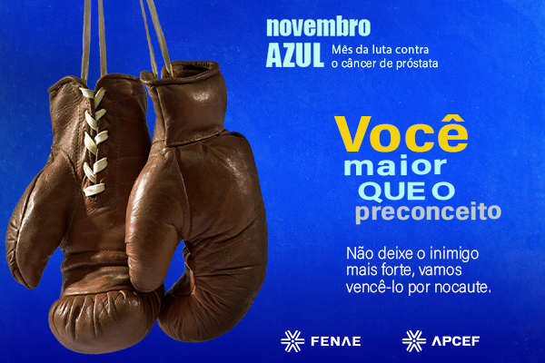 """Caixa: """"Novembro azul"""" alerta homens para prevenção contra o ..."""