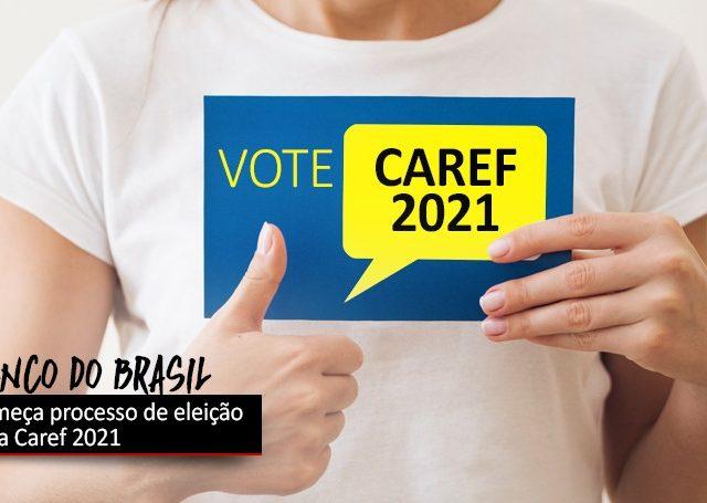 Começa processo eleitoral para Caref do BB