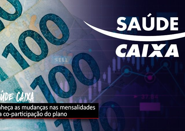 Saúde Caixa: Regras foram negociadas na Campanha Nacional para ...