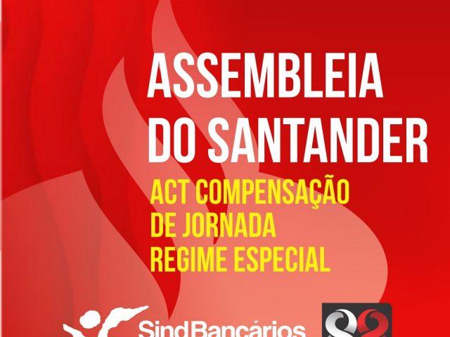 Assembleia do Santander decide sobre compensação de jornada