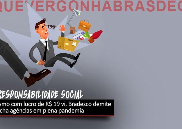 Lucro do Bradesco é quase R$ 20 bi em 2020, com demissões ...