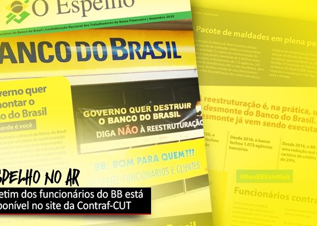 Contraf-CUT disponibiliza boletim sobre desmonte do BB