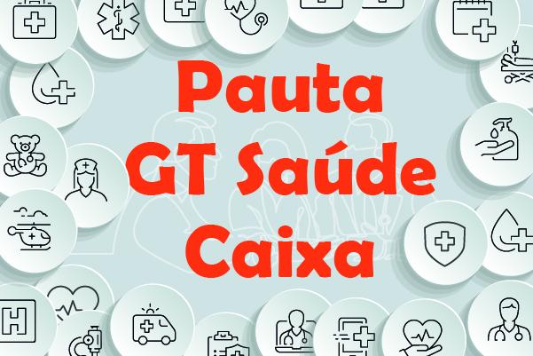 GT Saúde Caixa: representantes dos empregados se reúnem ...