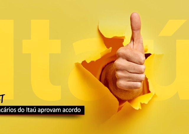 Bancários do Itaú aprovam ACT, em conquista histórica