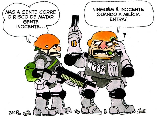 A milícia manda