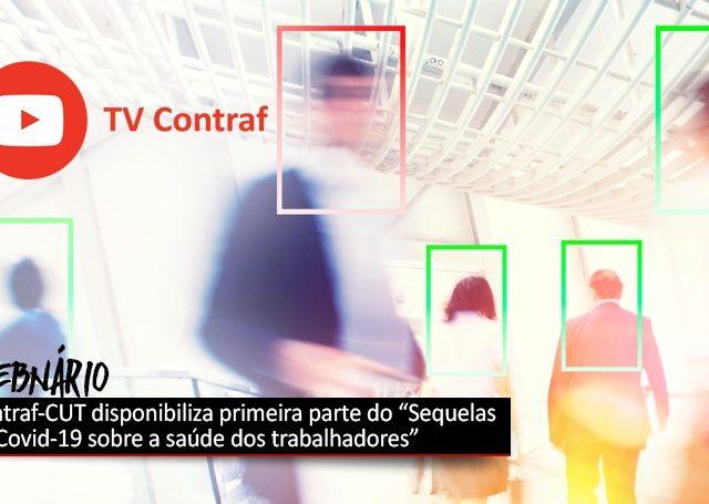 Contraf-CUT disponibiliza painel do webinário sobre Covid e saú...