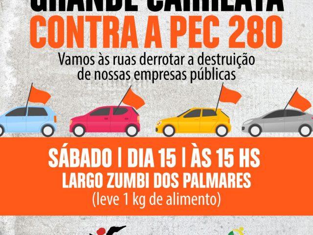 Plenária permanente convoca para carreata contra PEC 280