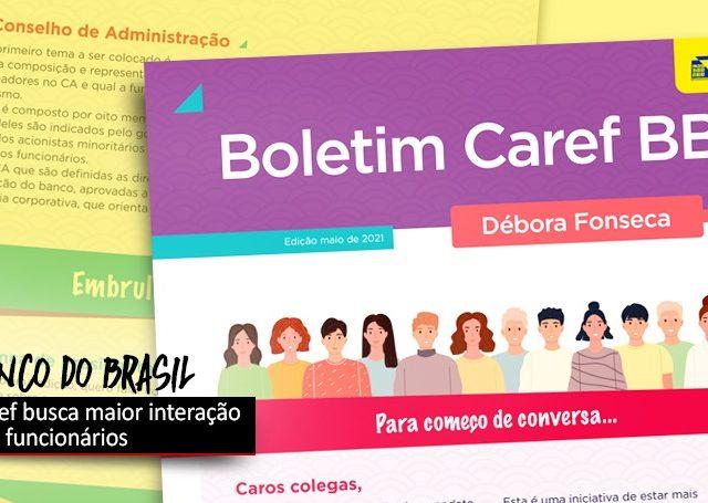 BB: Caref quer maior integração com  os funcionários
