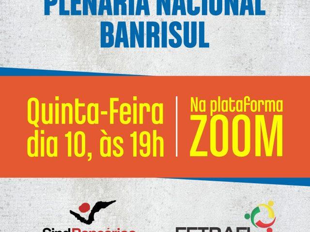 Plenária Nacional do Banrisul convoca continuidade da mobilização