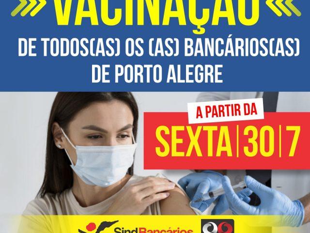 Porto Alegre começa a vacinar bancários(as) nesta ...