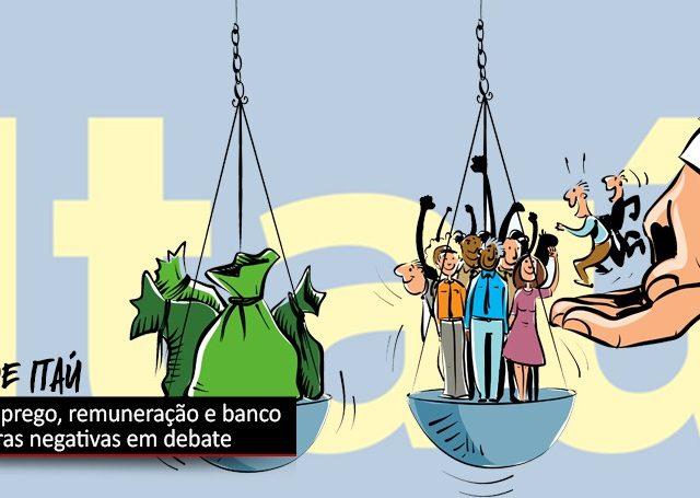 COE e Itaú debatem emprego, remuneração e banco horas ...