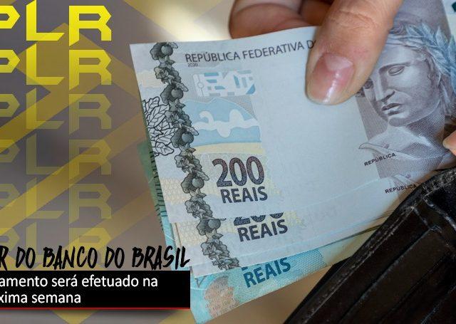 PLR do Banco do Brasil 2021 será creditada em 31 de agosto