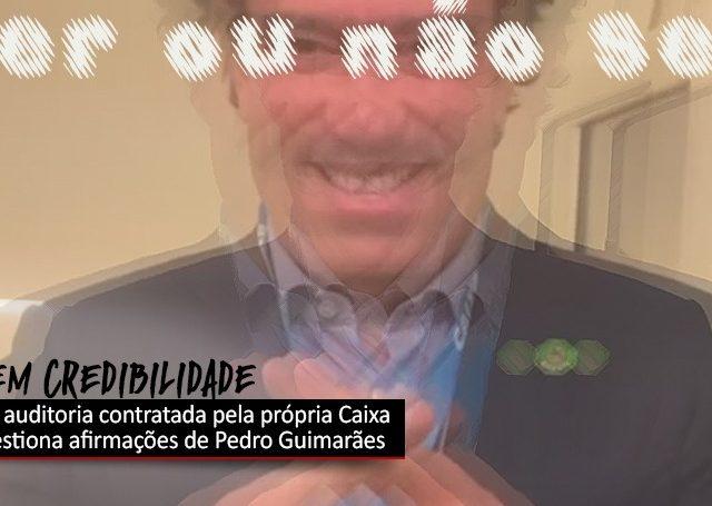 """""""Afirmações de Pedro Guimarães não merecem credibilidade"""", ..."""