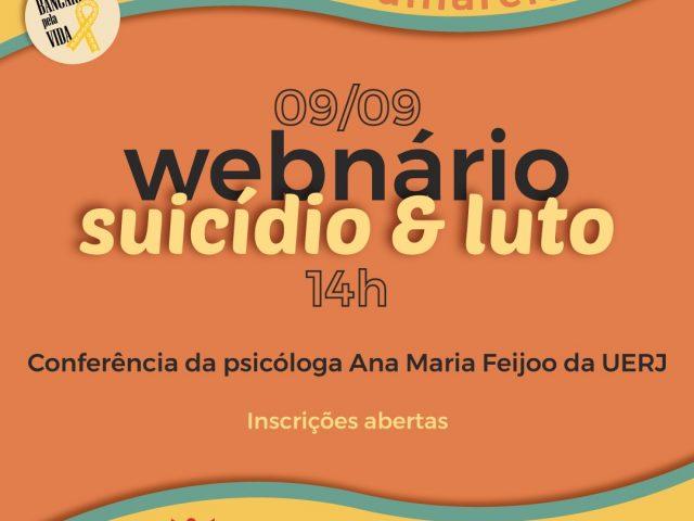 """""""Suicídio e luto"""" são os temas do Webná..."""