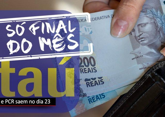 Funcionários do Itaú recebem PLR e PCR no dia 23