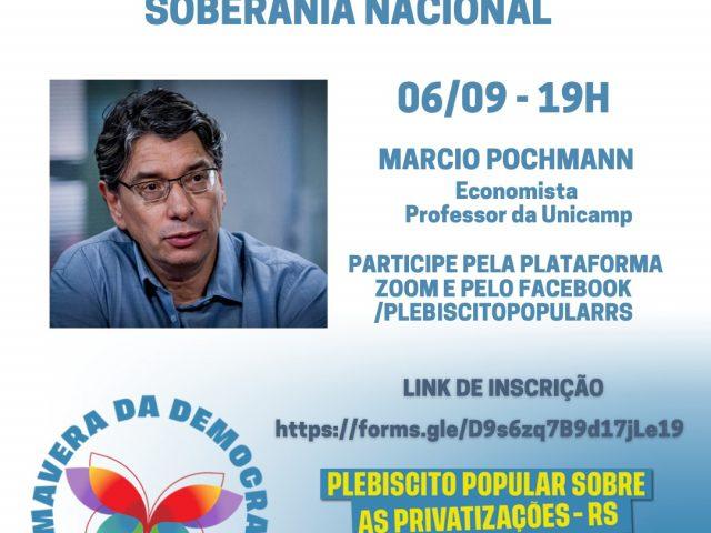 Economista Marcio Pochmann palestra sobre as privatizações e a ...
