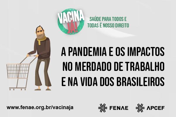Pesquisa do IBGE revela impactos da pandemia na vida e ...