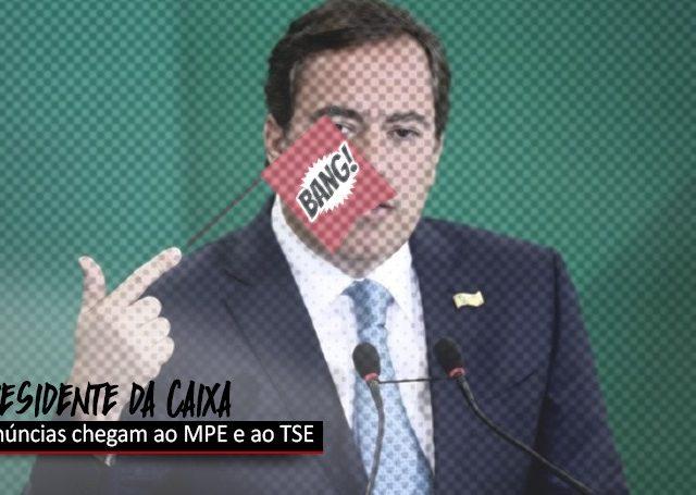 Denúncia contra presidente da Caixa chega ao MPE e ...